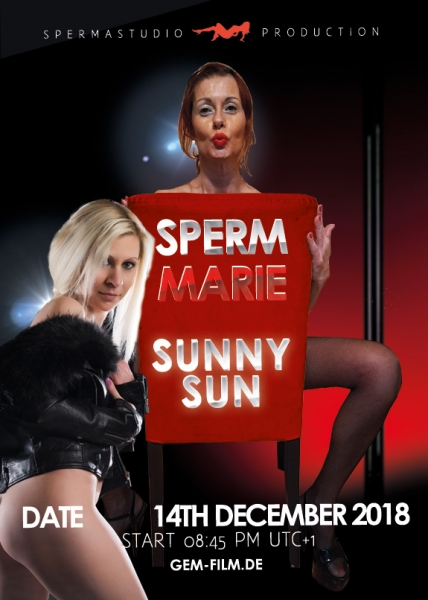 Live stream with Sperm Marie & Sunny Sun